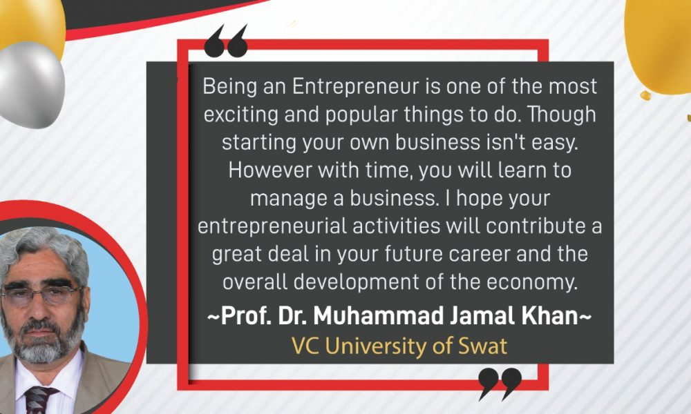 Prof Dr Muhammad Jamal Khan Vice Chancellor, University of Swat - Startup Pakistan Graduation Event